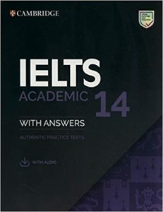 Cambridge - IELTS 14 Academic Student's Book with Answers: Authentic Practice Tests